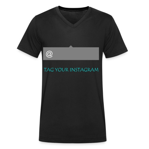 Tag your instagram - Men's Organic V-Neck T-Shirt by Stanley & Stella