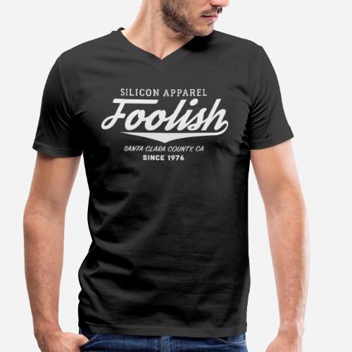 Foolish - Since 1976 - Silicon Apparel - Männer Bio-T-Shirt mit V-Ausschnitt von Stanley & Stella