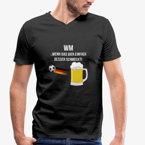 WM ...wenn das Bier einfach besser schmeckt! - Männer Bio-T-Shirt mit V-Ausschnitt von Stanley & Stella