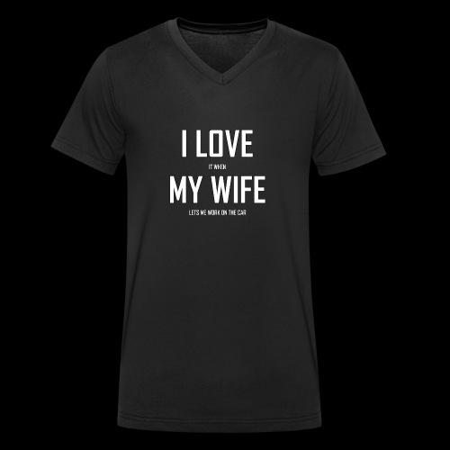 I LOVE MY WIFE - Männer Bio-T-Shirt mit V-Ausschnitt von Stanley & Stella