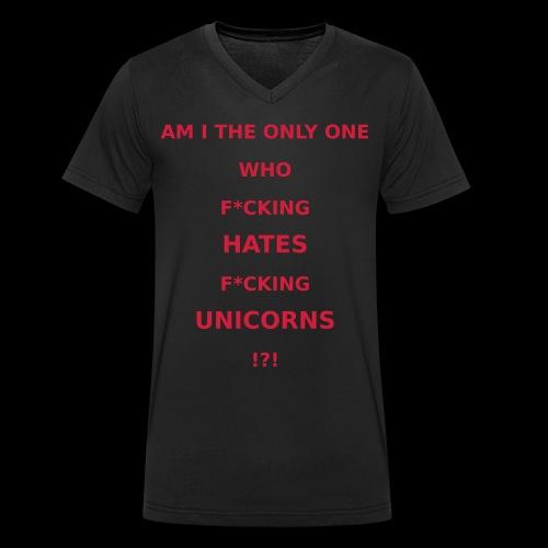 I hate Unicorns - Männer Bio-T-Shirt mit V-Ausschnitt von Stanley & Stella