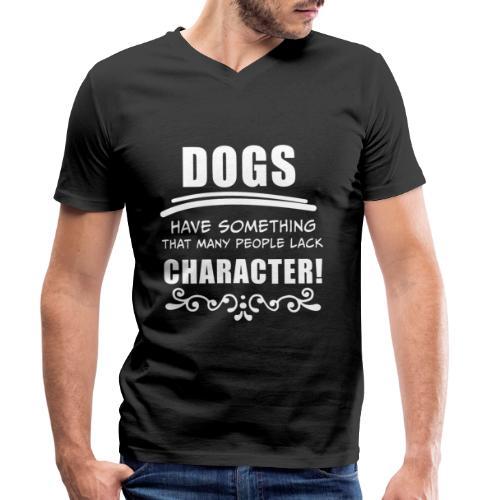 Lustige Sprüche, Geschenk zB Geburtstag, Hund Dog - Männer Bio-T-Shirt mit V-Ausschnitt von Stanley & Stella