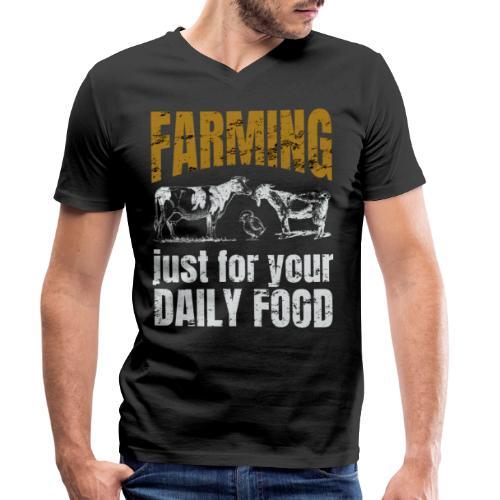 Farming just for jour daily food - Landwirt - Männer Bio-T-Shirt mit V-Ausschnitt von Stanley & Stella