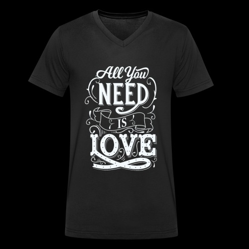 All You Need Is Love - Männer Bio-T-Shirt mit V-Ausschnitt von Stanley & Stella