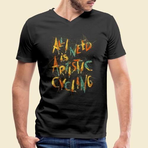 Kunstrad   All I need is Artistic Cycling - Männer Bio-T-Shirt mit V-Ausschnitt von Stanley & Stella