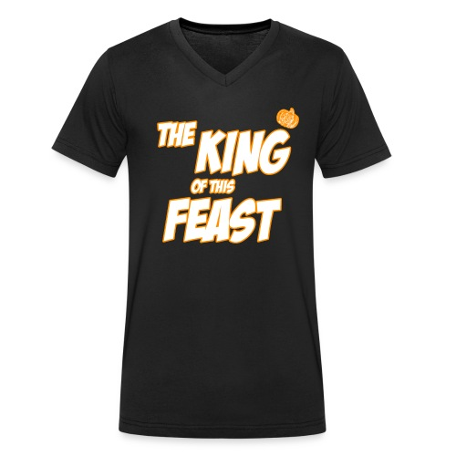 King of this Feast - Men's Organic V-Neck T-Shirt by Stanley & Stella