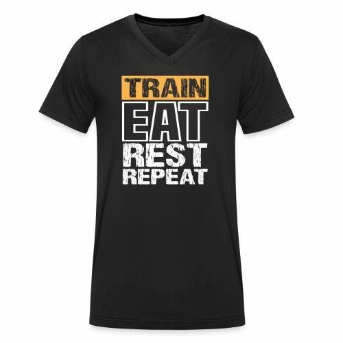 Train, Eat, Rest, Repeat - Training T-Shirt - Männer Bio-T-Shirt mit V-Ausschnitt von Stanley & Stella