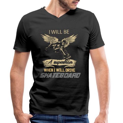 Wenn ich Skateboarde bin ich Super Mann - Männer Bio-T-Shirt mit V-Ausschnitt von Stanley & Stella