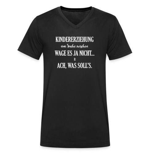 Kindererziehung - was solls - Männer Bio-T-Shirt mit V-Ausschnitt von Stanley & Stella