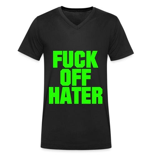 FUCK OFF HATER - Männer Bio-T-Shirt mit V-Ausschnitt von Stanley & Stella