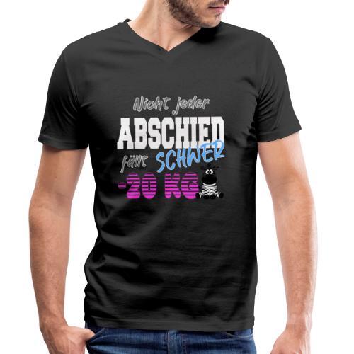 Nicht jeder Abschied faellt schwer 20KG - Männer Bio-T-Shirt mit V-Ausschnitt von Stanley & Stella