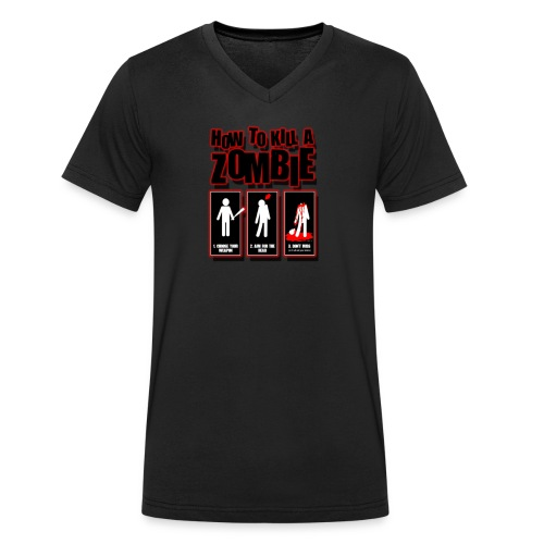How to kill a Zombie - Men's Organic V-Neck T-Shirt by Stanley & Stella