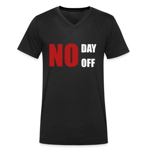 No day off - Männer Bio-T-Shirt mit V-Ausschnitt von Stanley & Stella