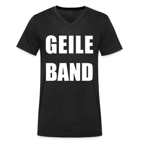 GEILE BAND - Männer Bio-T-Shirt mit V-Ausschnitt von Stanley & Stella