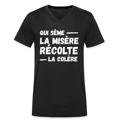 Qui sème la misère récolte la colère, révolution - T-shirt bio col V Stanley & Stella Homme