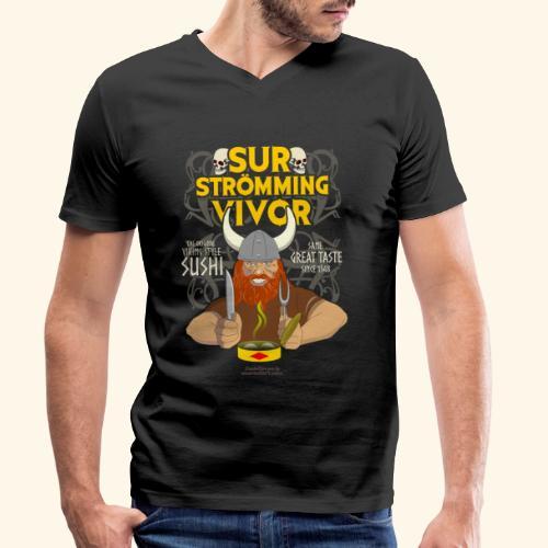 Survivor Wikinger   Surströmming T-Shirts - Männer Bio-T-Shirt mit V-Ausschnitt von Stanley & Stella
