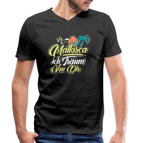 Mallorca - ich träum von dir! - Männer Bio-T-Shirt mit V-Ausschnitt von Stanley & Stella