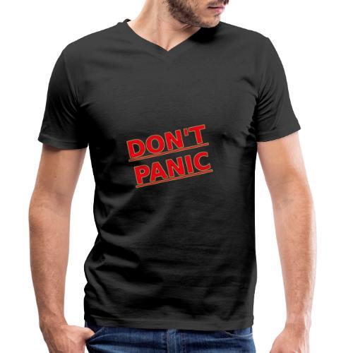 DON T PANIC 2 - Men's Organic V-Neck T-Shirt by Stanley & Stella