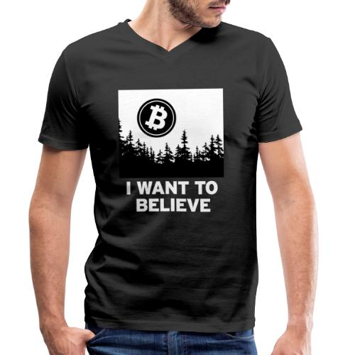 I Want to Believe ... - Bitcoin Shirt Design - Men's Organic V-Neck T-Shirt by Stanley & Stella