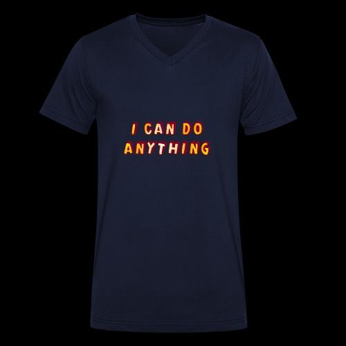 I can do anything - Men's Organic V-Neck T-Shirt by Stanley & Stella