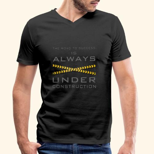 The road to success is always under construction - Men's Organic V-Neck T-Shirt by Stanley & Stella