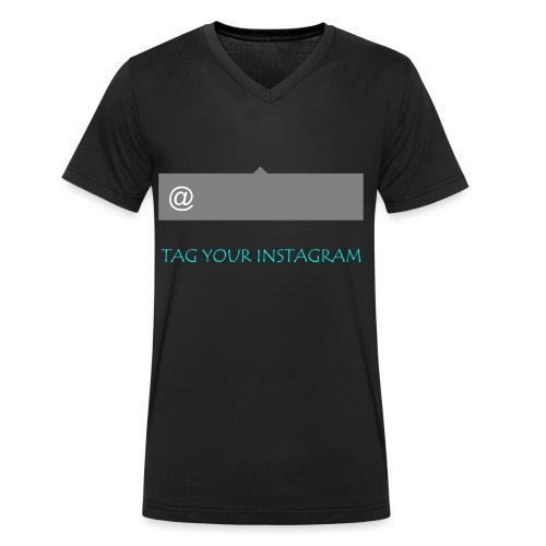 Tag your instagram - Men's Organic V-Neck T-Shirt by Stanley & Stella