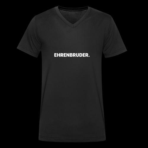 EHRENBRUDER-White - Männer Bio-T-Shirt mit V-Ausschnitt von Stanley & Stella