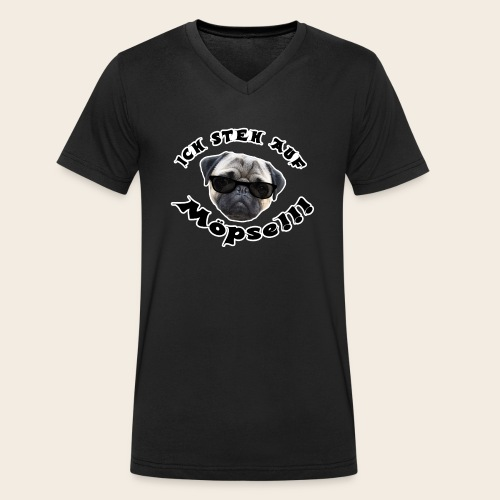 ich steh auf möpse - Männer Bio-T-Shirt mit V-Ausschnitt von Stanley & Stella