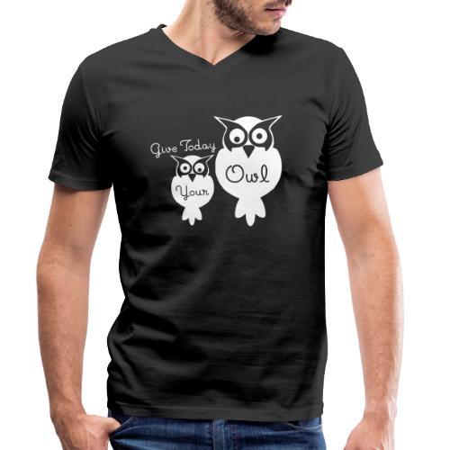 Give Today Your Owl weiß - Männer Bio-T-Shirt mit V-Ausschnitt von Stanley & Stella
