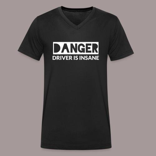 DANGER driver is insane - Männer Bio-T-Shirt mit V-Ausschnitt von Stanley & Stella