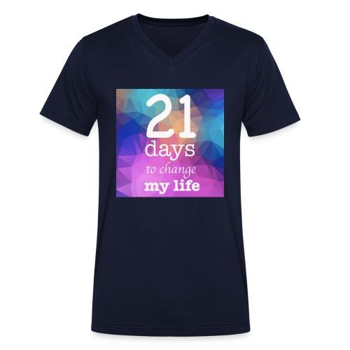 21 days to change my life - T-shirt ecologica da uomo con scollo a V di Stanley & Stella