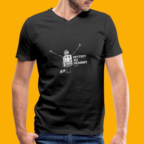 Dat Robot: Happy To Destroy Dark - Mannen bio T-shirt met V-hals van Stanley & Stella