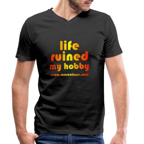 life ruined my hobby sunburst - Men's Organic V-Neck T-Shirt by Stanley & Stella