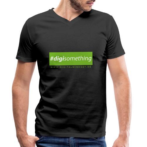 #digisomething - Männer Bio-T-Shirt mit V-Ausschnitt von Stanley & Stella