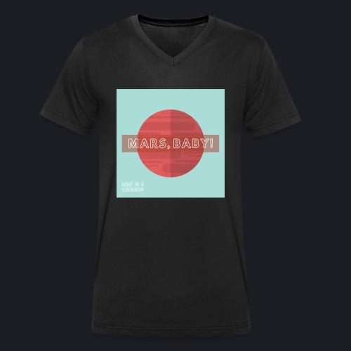 MARS, BABY! - Männer Bio-T-Shirt mit V-Ausschnitt von Stanley & Stella