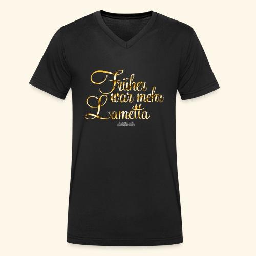 Früher war mehr Lametta Gold - Männer Bio-T-Shirt mit V-Ausschnitt von Stanley & Stella