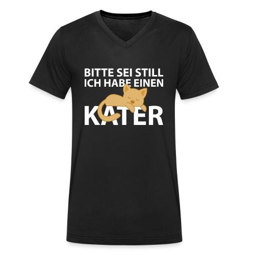 Sei Still Hab Kater Morgen Ruhe Katze - Männer Bio-T-Shirt mit V-Ausschnitt von Stanley & Stella
