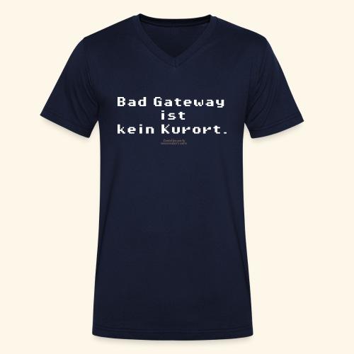 Geek T Shirt Bad Gateway für Admins & IT Nerds - Männer Bio-T-Shirt mit V-Ausschnitt von Stanley & Stella