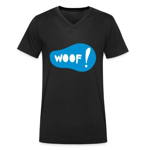 Woof! T-Shirt - Männer Bio-T-Shirt mit V-Ausschnitt von Stanley & Stella