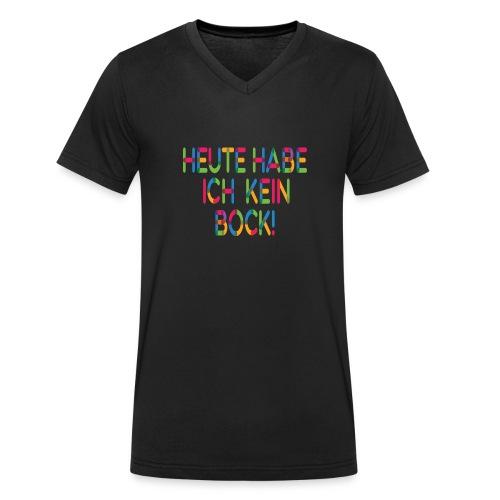 Keinen Bock! - Männer Bio-T-Shirt mit V-Ausschnitt von Stanley & Stella