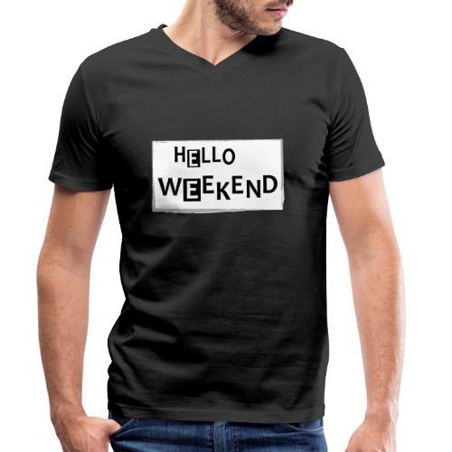 Hello Weekend - Männer Bio-T-Shirt mit V-Ausschnitt von Stanley & Stella