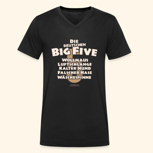 Sprüche T Shirt Die deutschen Big Five für Geeks - Männer Bio-T-Shirt mit V-Ausschnitt von Stanley & Stella