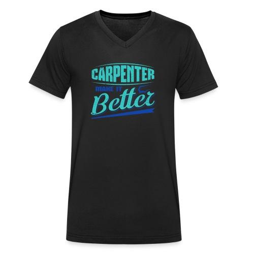 Carpenter Gift Carpenter Make it Better - Men's Organic V-Neck T-Shirt by Stanley & Stella