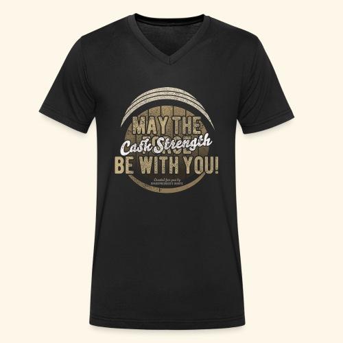 Whisky Design May The Cask Strength Be With You! - Männer Bio-T-Shirt mit V-Ausschnitt von Stanley & Stella