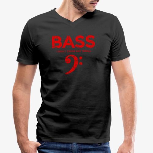 BASS I wont cause any treble (Vintage/Rot) Bassist - Männer Bio-T-Shirt mit V-Ausschnitt von Stanley & Stella