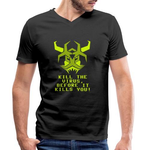 Kill the Virus - Männer Bio-T-Shirt mit V-Ausschnitt von Stanley & Stella
