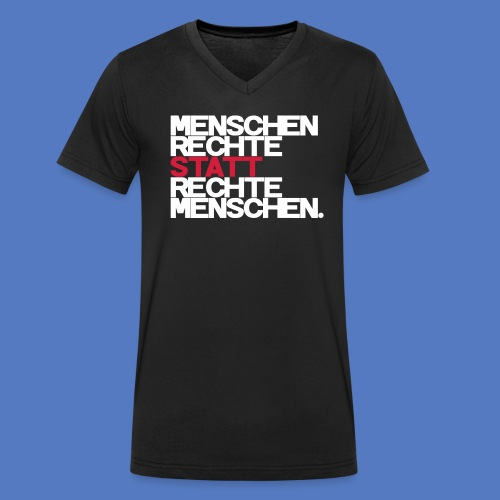 Menschenrechte - Männer Bio-T-Shirt mit V-Ausschnitt von Stanley & Stella