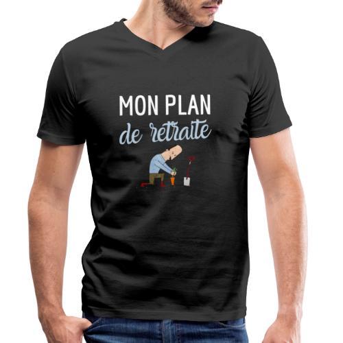 Mon plan de retraite jardinage bio humour - T-shirt bio col V Stanley & Stella Homme
