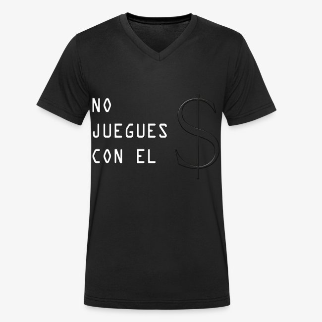 NO JUEGUES CON EL DINERO