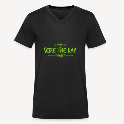 Seize The Day - Men's Organic V-Neck T-Shirt by Stanley & Stella